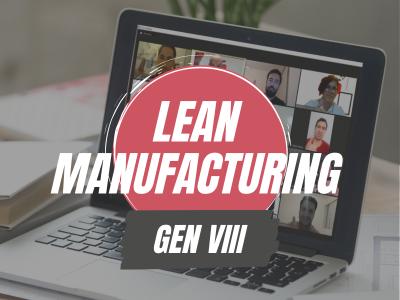 Lean Manufacturing Gen VIII
