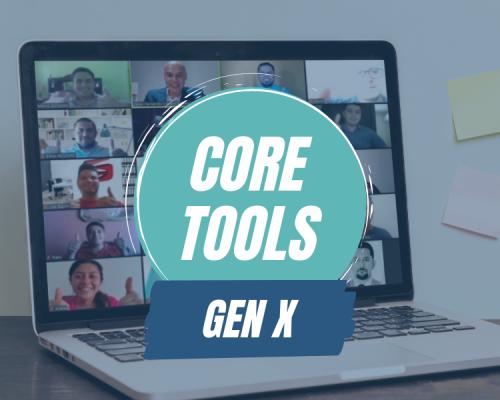 Core Tools Gen X